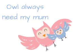 Owl always need my mum - Cake Card - Postcake