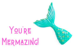 You're mermazing friendship mermaid postcode