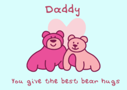 Daddy Gives The Best Bear Hugs